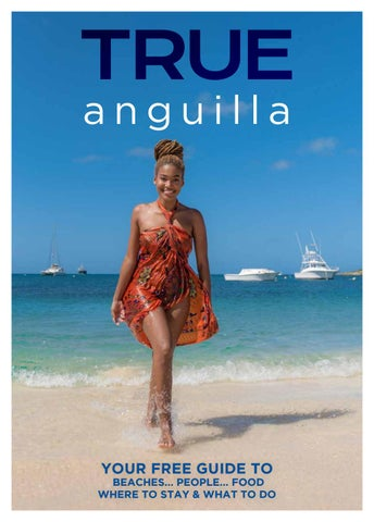 a3329e7349ab0 TRUE Anguilla Magazine #06 by DO Media Ltd. - issuu