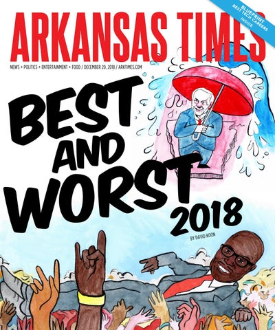 Political Portent Written In Slush At >> Arkansas Times December 20 2018 By Arkansas Times Issuu