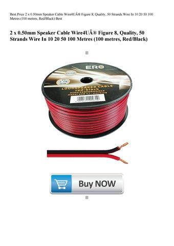 Best Price 2 x 0 50mm Speaker Cable Wire4U® Figure 8