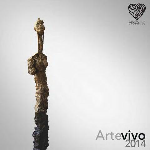 d01969bf193 Arte Vivo 2014 by México Vivo - issuu