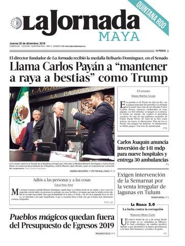La Jornada Maya · jueves 20 de diciembre de 2018 by La Jornada Maya ... 2c39c24f79cd0