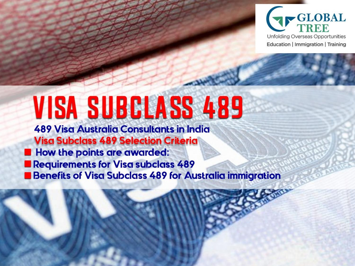 489 Visa Benefits