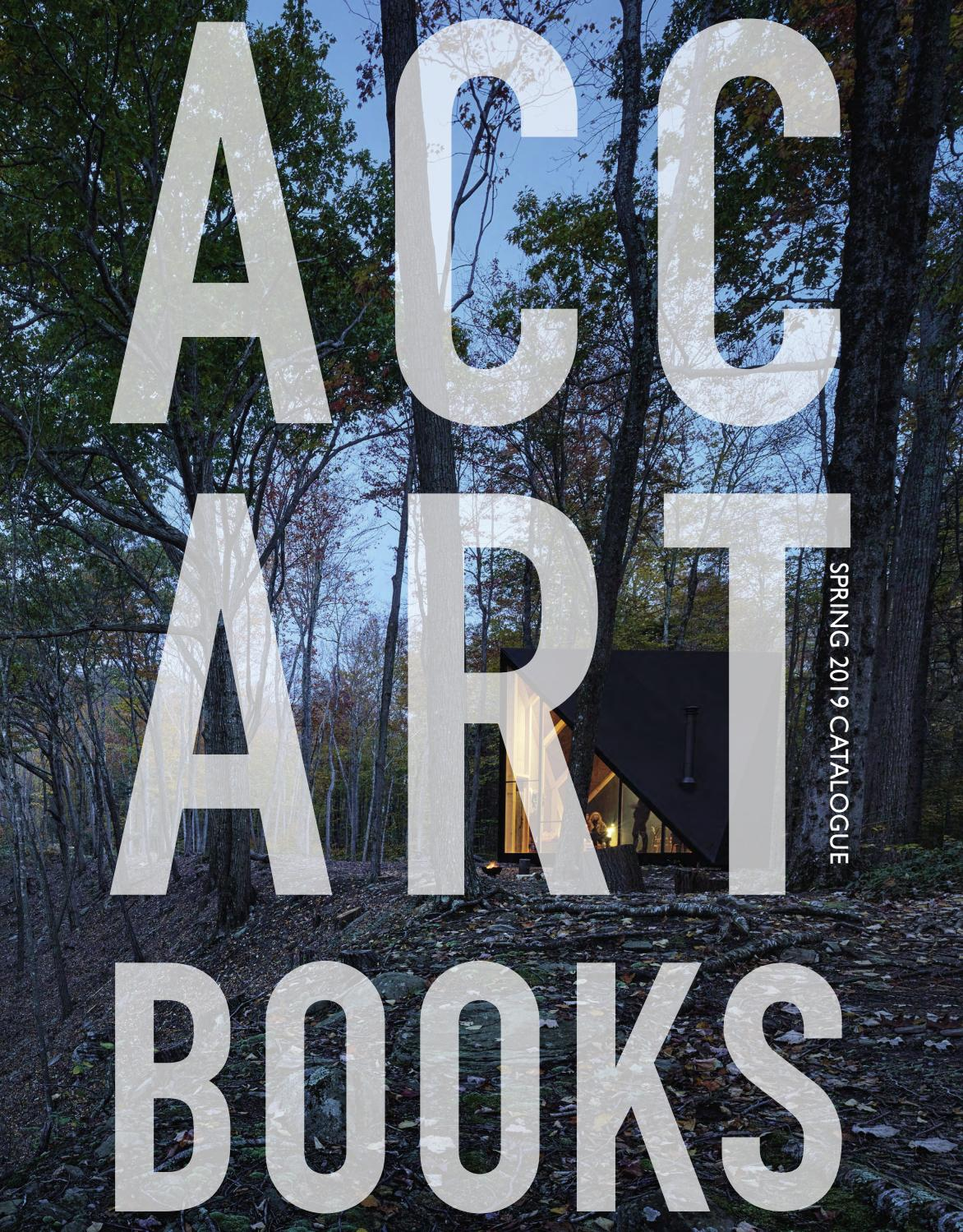 Spring 2019 Catalogue By Acc Art Books Issuu