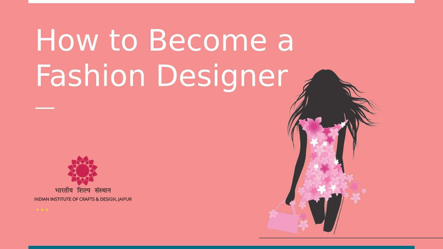 Ppt How To Become A Fashion Designer By Iicdjaipur Issuu