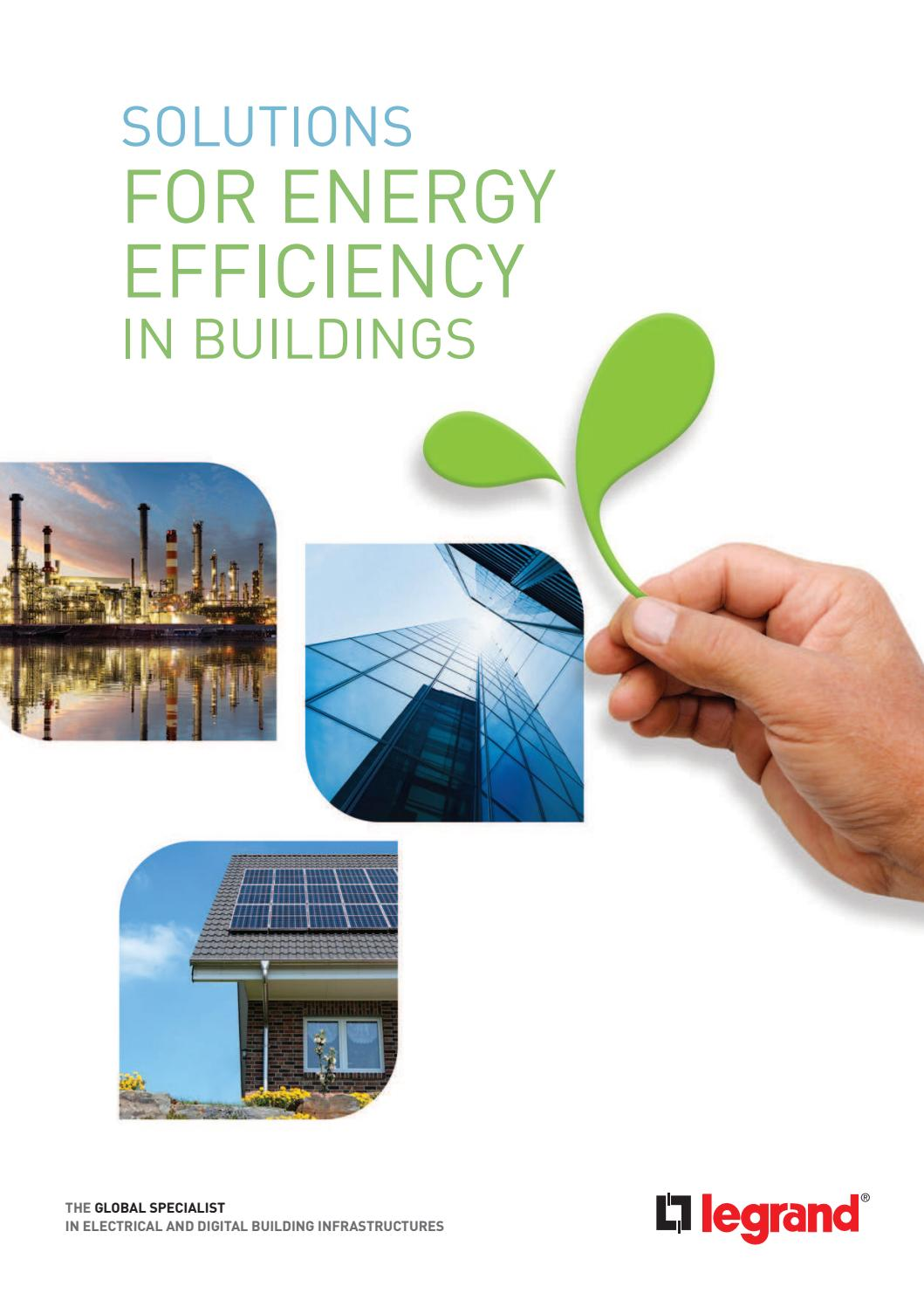 Legrand Solutions For Energy Efficiency In Buildings By Micrographix Design Services Ltd Issuu