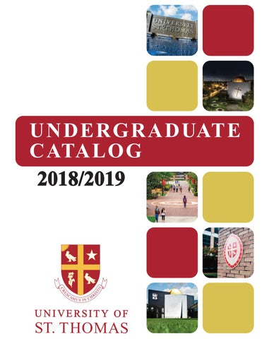 University Of St Thomas Undergraduate Catalog 2018 2019 By