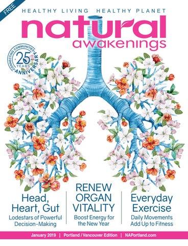 Natural Awakenings January 2019 by Natural Awakenings Portland - issuu