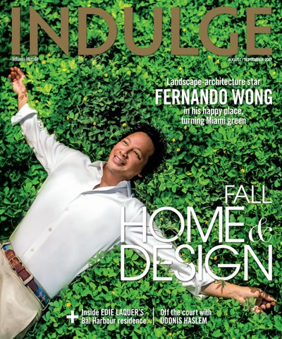 68d30e95f6702a INDULGE August/September 2017 by John Michael Coto - issuu