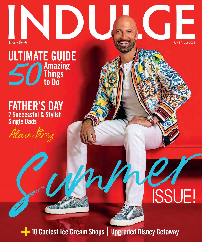 INDULGE June/July 2018 by John Michael Coto - issuu