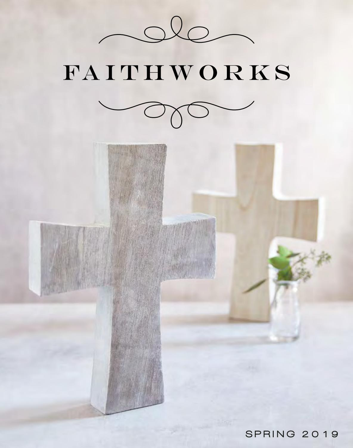 Faithworks Spring 2019 By Just Got 2 Have It Issuu