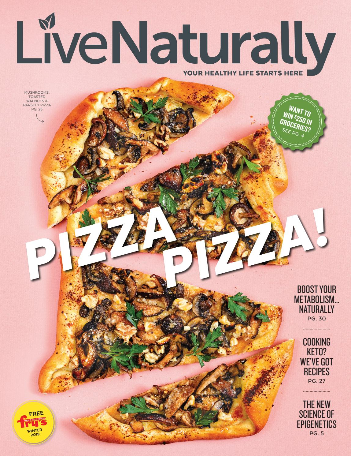 Live Naturally Fry's Winter 2019 by Hungry Eye Media - issuu