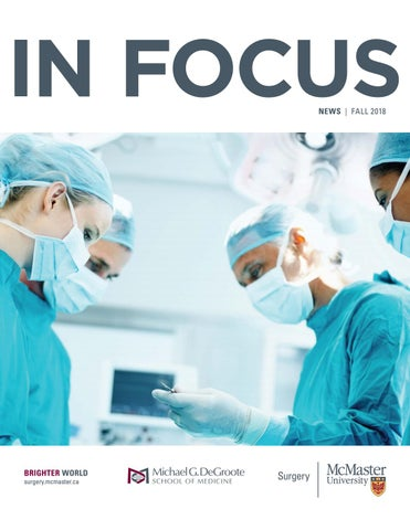 In Focus: Fall 2018 by McMaster University Department of Surgery - issuu