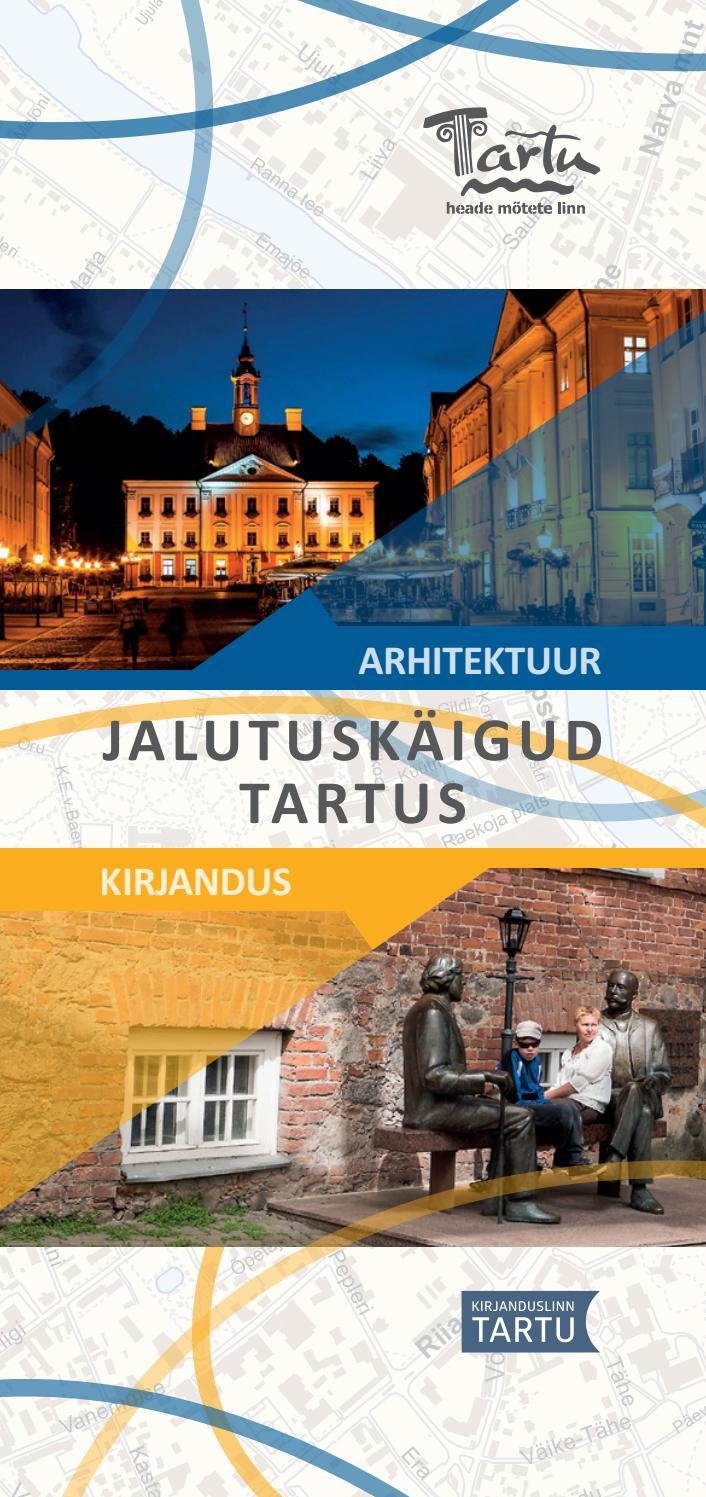 09e607873cb JALUTUSKÄIGUD TARTUS: ARHITEKTUUR / KIRJANDUS by Visit Tartu - issuu