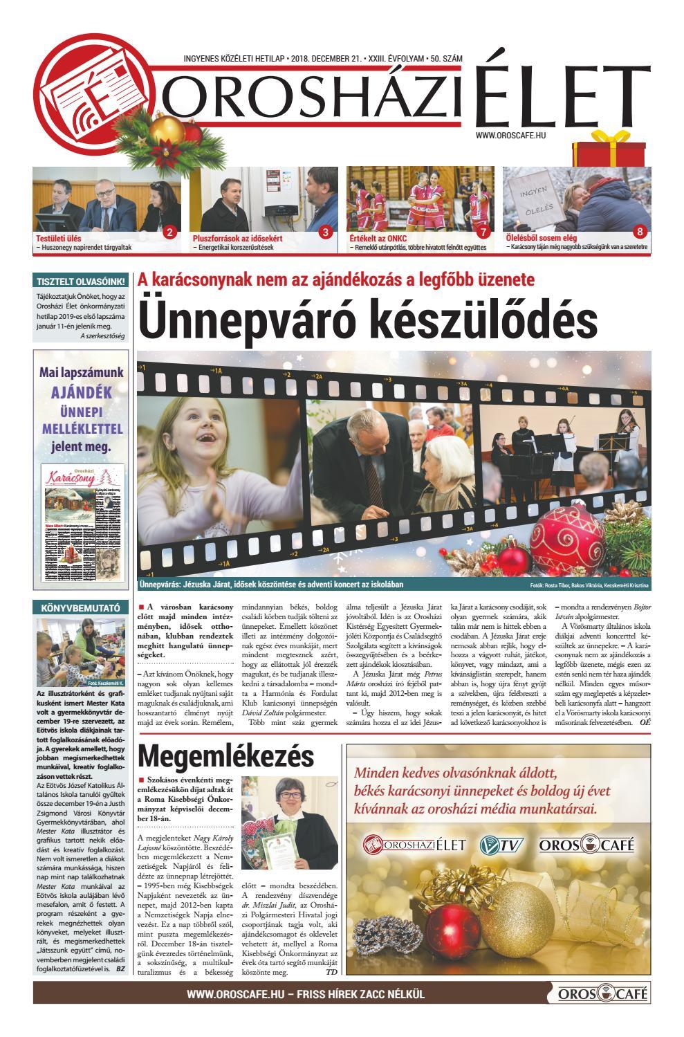 9c754b844a 2018.12.21/50. szám Orosházi Élet by OrosCafé - issuu