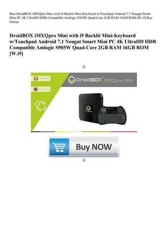 Best DroidBOX iMXQpro Mini with i9 Backlit Mini-Keyboard wTouchpad