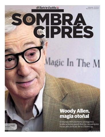 47b0286701 Woody Allen, magia otoñal by El Norte de Castilla - issuu