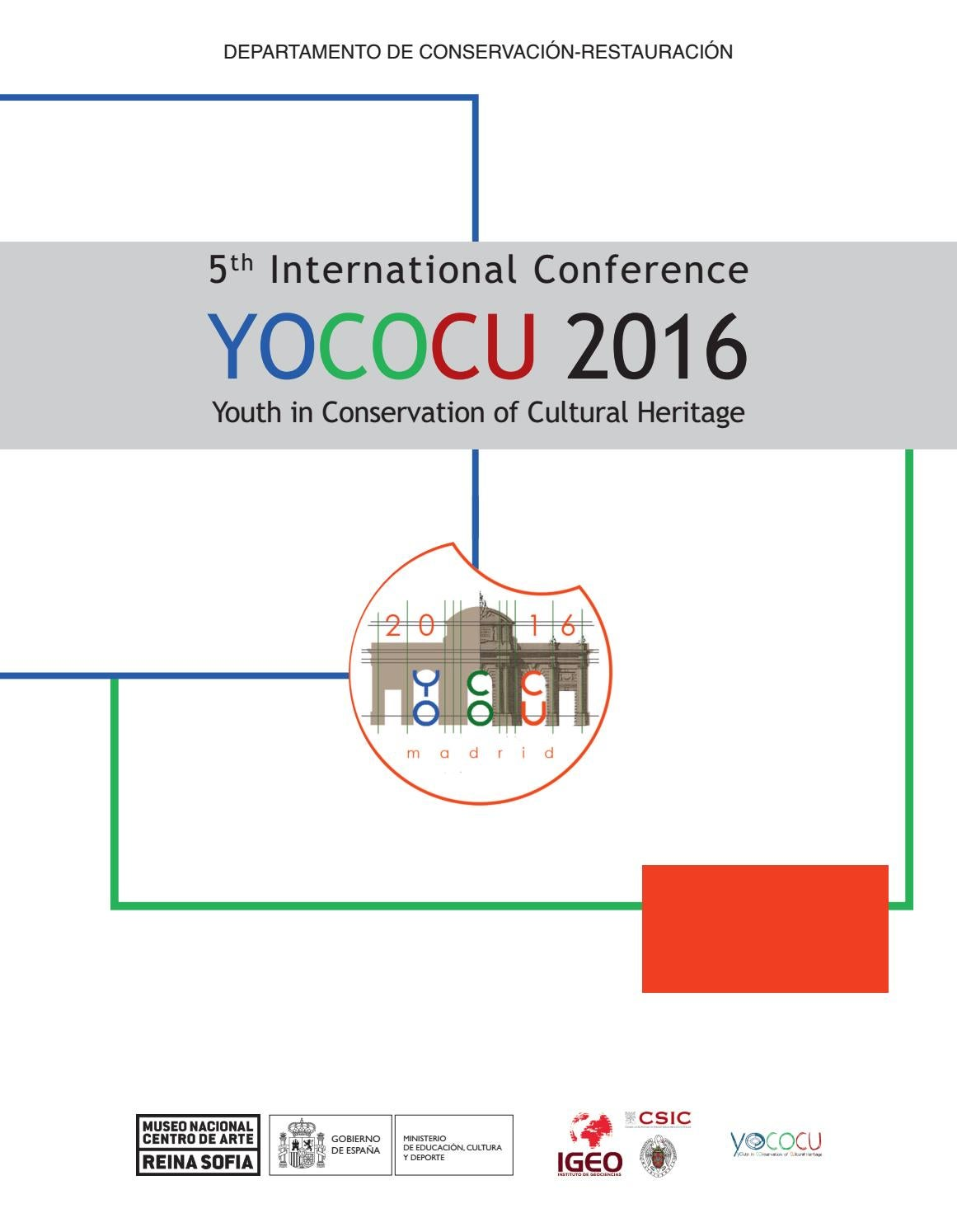 5th International Conference Yococu 2016 Youth In Conservation Of Cultural Heritage By Museo Reina Sofía Issuu