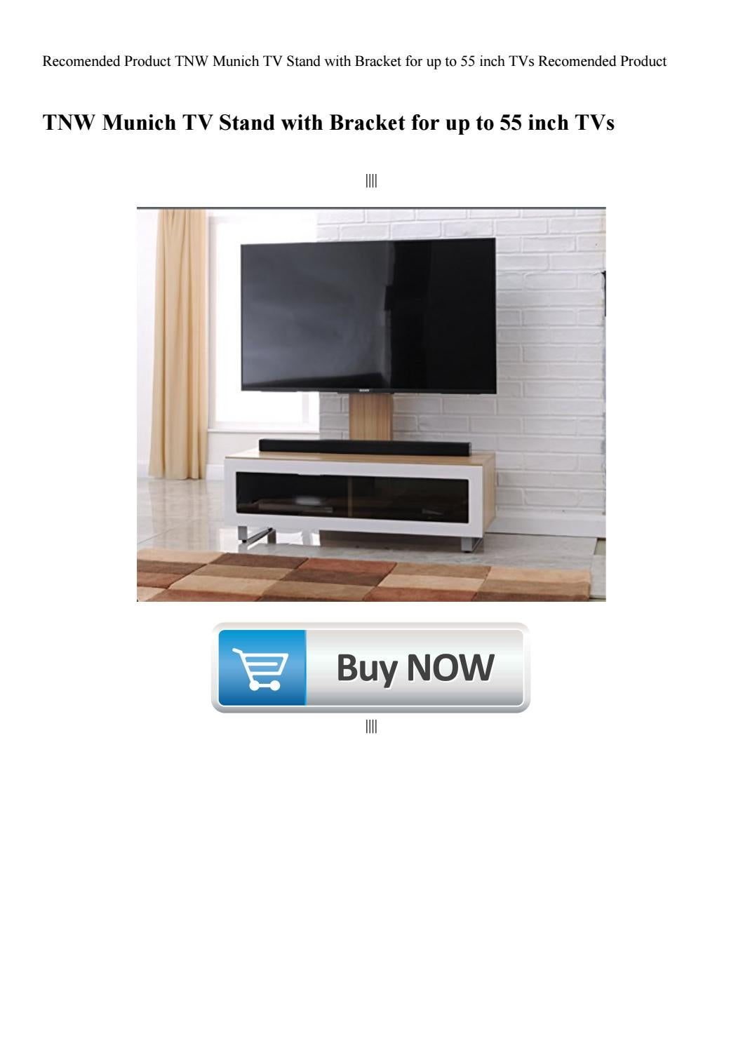 Recomended Product Tnw Munich Tv Stand With Bracket For Up To 55 Inch Tvs Recomended Product By Dashawnwiley69 Issuu