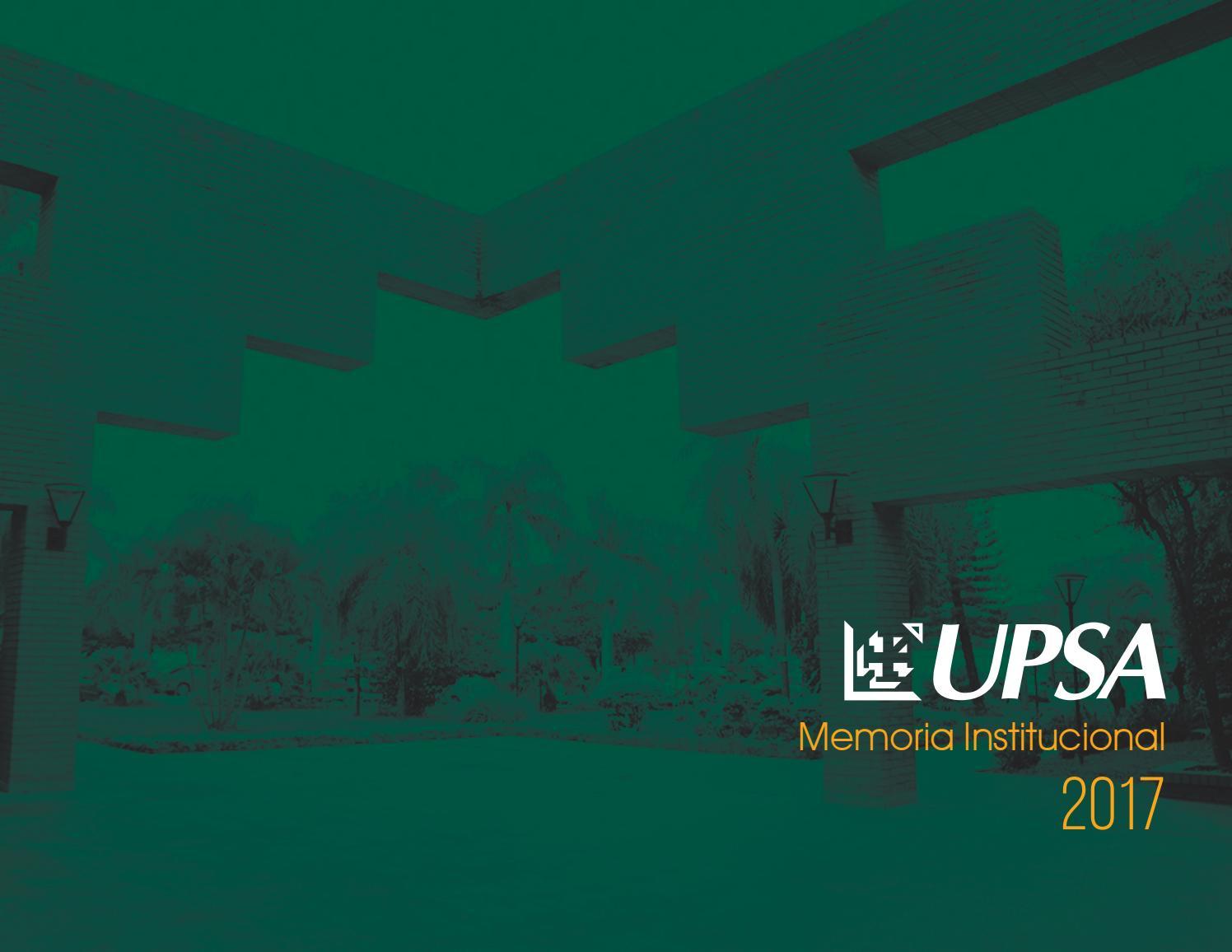 Memoria Institucional Upsa 2017 By Upsa Santa Cruz Bolivia