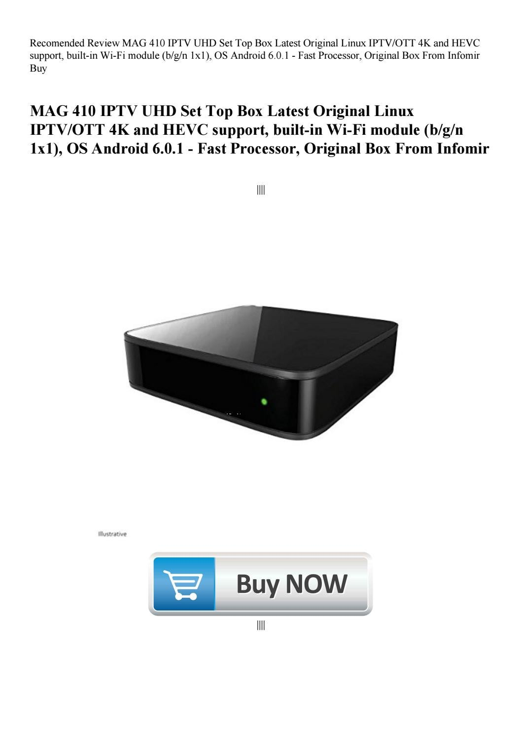 Recomended Review Mag 410 Iptv Uhd Set Top Box Latest Original Linux Iptvott 4k And Hevc Support Bu By Tanyabenton54 Issuu