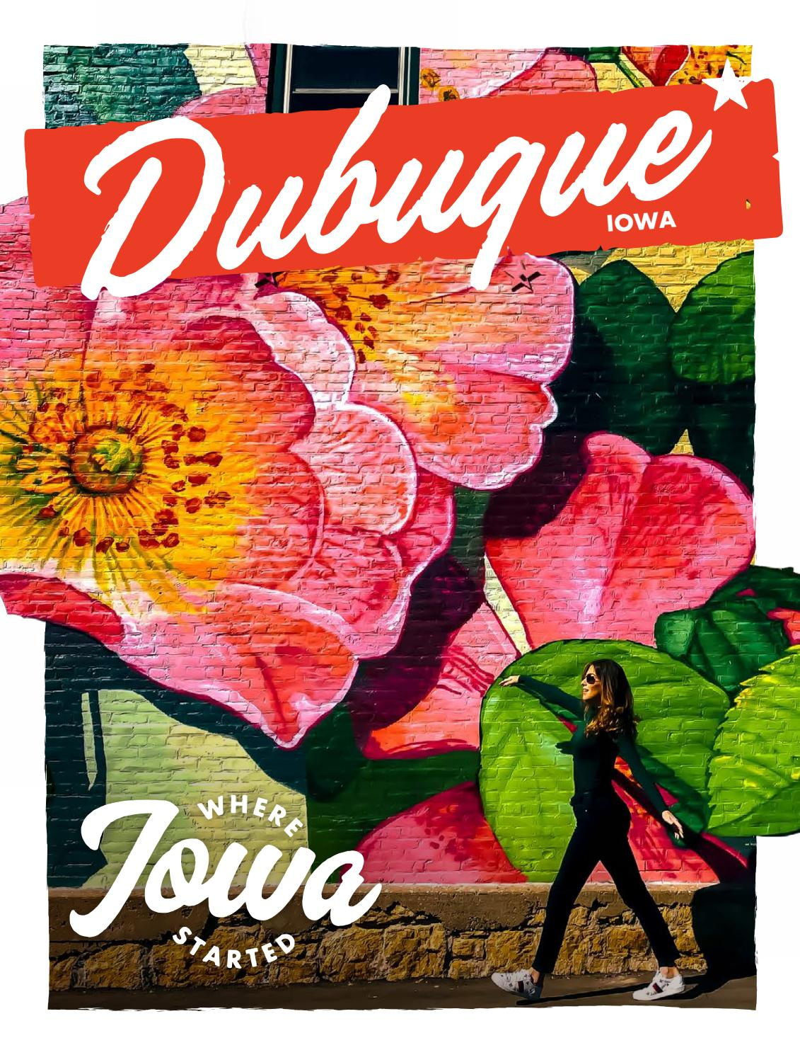 9a31a304 2019 Dubuque, Iowa Travel Guide by Travel Dubuque - issuu