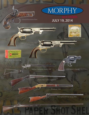2014 July 19 Firearms by Morphy Auctions - issuu