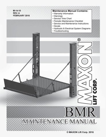 Maxon BMR Series Liftgate Parts Manual - 2016 by THE ... on electrical wiring diagram, transmission wiring diagram, power windows wiring diagram, mirror wiring diagram, instrument panel wiring diagram, flatbed wiring diagram, 4-way connector wiring diagram, light wiring diagram, heated seats wiring diagram, switches wiring diagram, door wiring diagram, fender wiring diagram, center console wiring diagram, engine wiring diagram, compressor wiring diagram, locks wiring diagram, alternator wiring diagram, reading wiring diagram, mitsubishi fuso wiring diagram, sunroof wiring diagram,