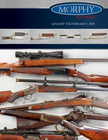 2015 January 31 - February 1 Firearms by Morphy Auctions - issuu