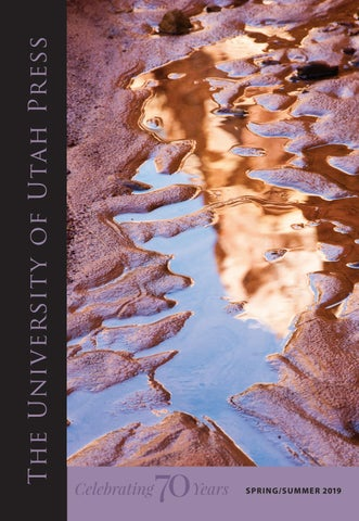 Spring 2019 University Of Utah Press By University Of Utah Press Issuu