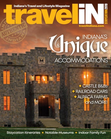 Staycation Issue 2019 By Travelindiana Issuu