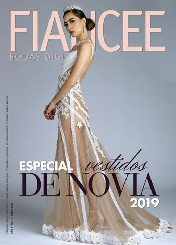 5534fd339 Fiancee Bodas Revista Digital Enero 2019 by Fiancée Bodas   Eventos ...