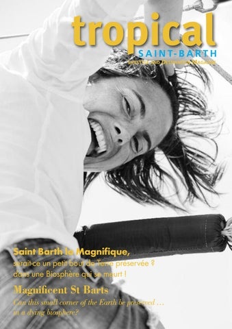 09bde4e6899 Tropical Magazine - 2019 - St Barth - N° 28 by stbarth97133 - issuu