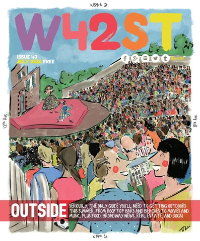 89081471e03 W42ST issue 43 - Let s Go Outside by W42ST Magazine - issuu