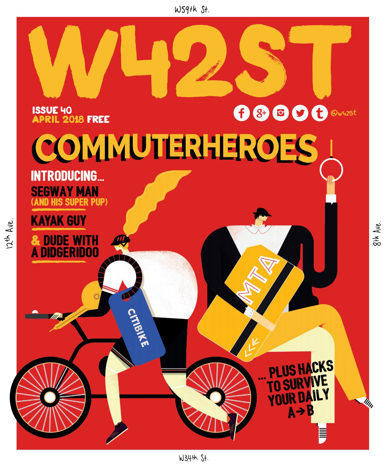514474b9bc W42ST Issue 40 - The Commuter Issue by W42ST Magazine - issuu