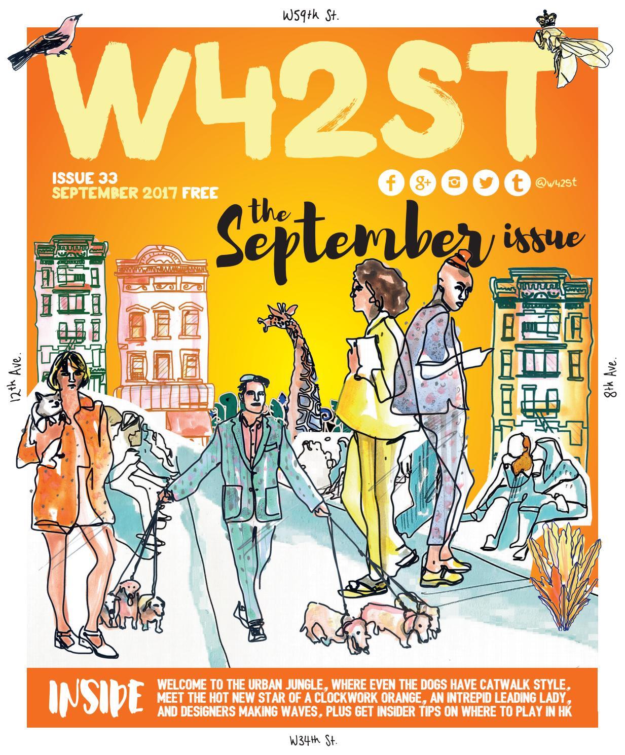 b15d09b6f W42ST Issue 33 - The September Issue by W42ST Magazine - issuu