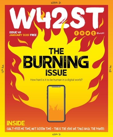 08c2b85b83e9 W42ST Issue 49 - The Burning Issue by W42ST Magazine - issuu