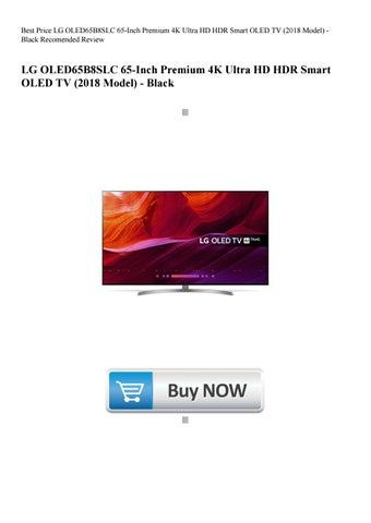 online store 2d642 199ac Best Price LG OLED65B8SLC 65-Inch Premium 4K Ultra HD HDR Smart OLED TV  (2018 Model) - Black Recomen