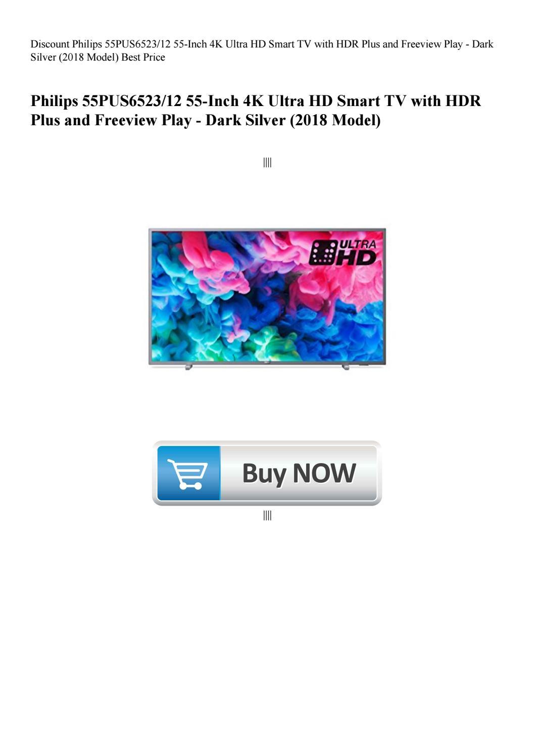 Discount Philips 55PUS652312 55-Inch 4K Ultra HD Smart TV