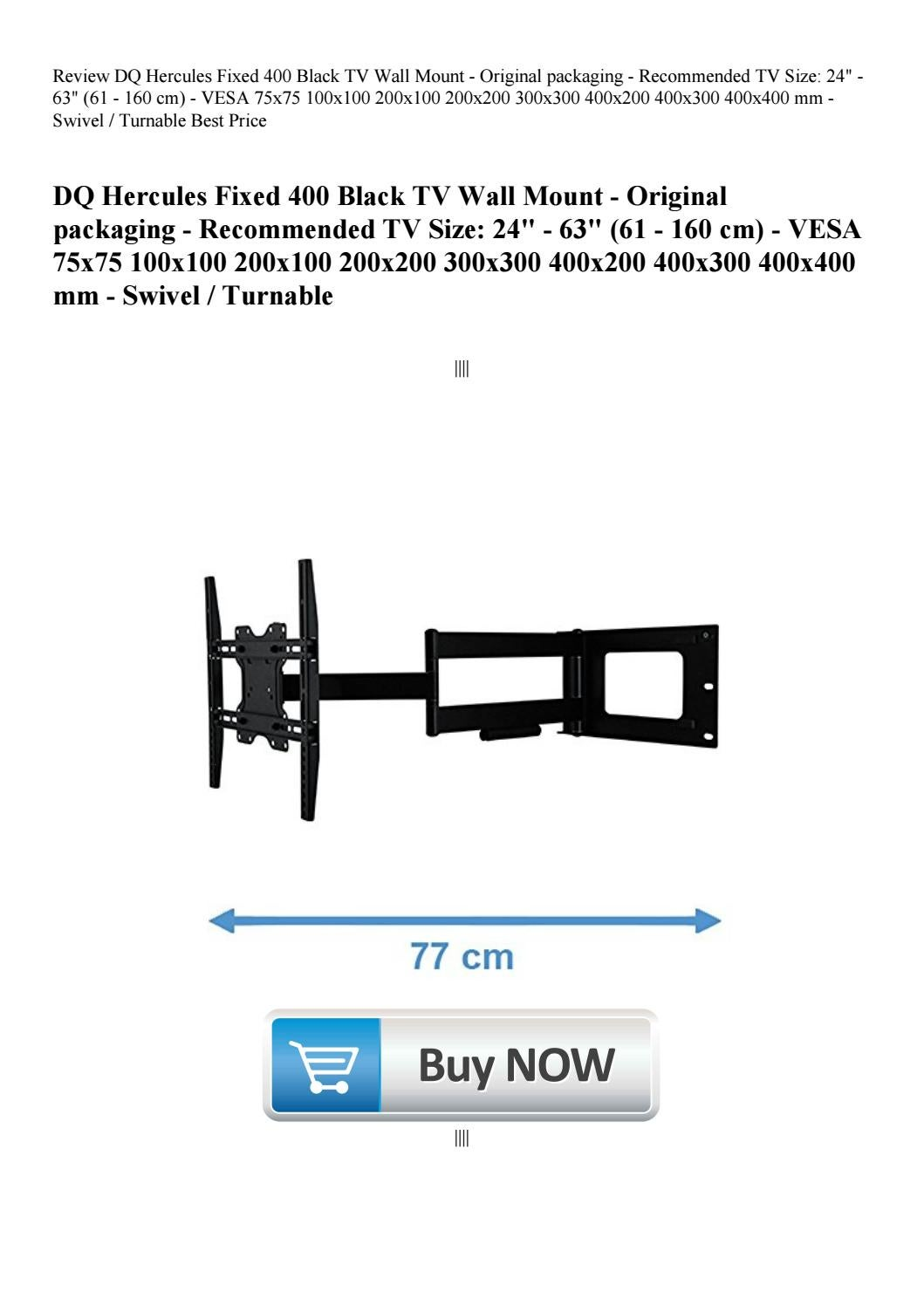 Review Dq Hercules Fixed 400 Black Tv Wall Mount Original Packaging Recommended Tv Size 24 63 By Roycerosario71 Issuu