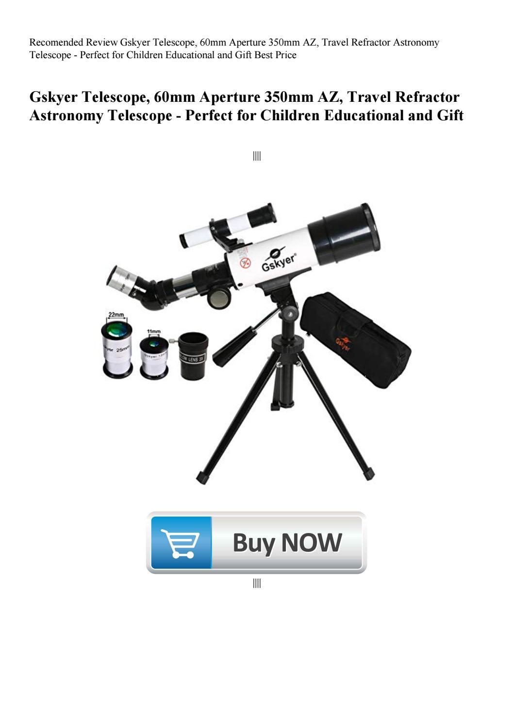 Recomended Review Gskyer Telescope 60mm Aperture 350mm AZ