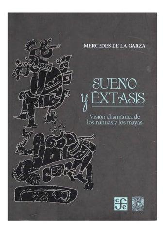 Mercedes de la Garza - Sueño y Éxtasis by Noel Urban - issuu