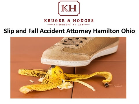 Slip and Fall Accident Attorney Hamilton Ohio by Kruger