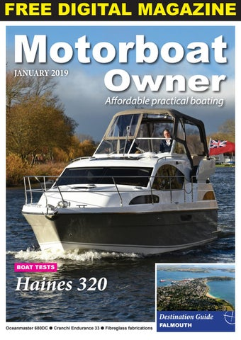 Motorboat Owner January 2019 by Digital Marine Media Ltd - issuu