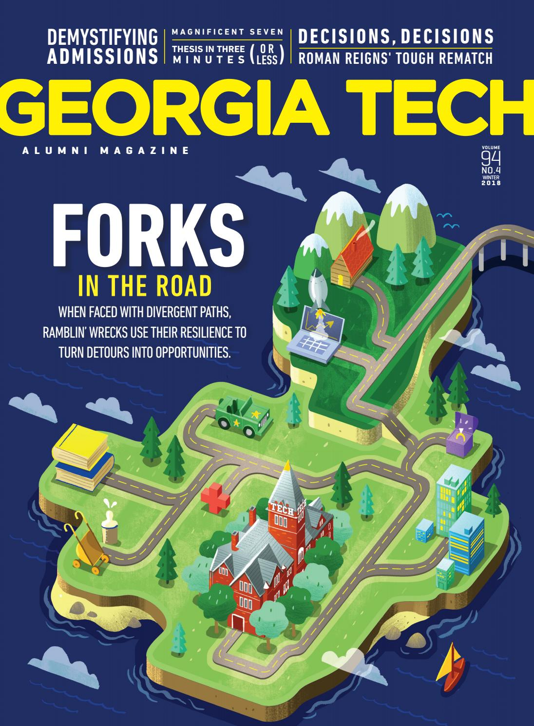 Georgia Tech Alumni Magazine, Vol  94 No  4, Winter 2018 by