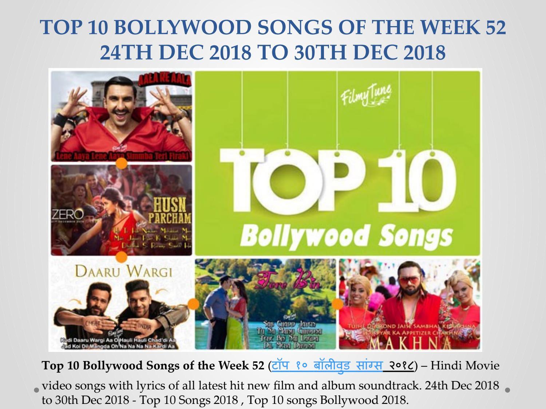 Top 10 Bollywood Songs 2018 Week 52 24th Dec 2018 To 30th Dec 2018
