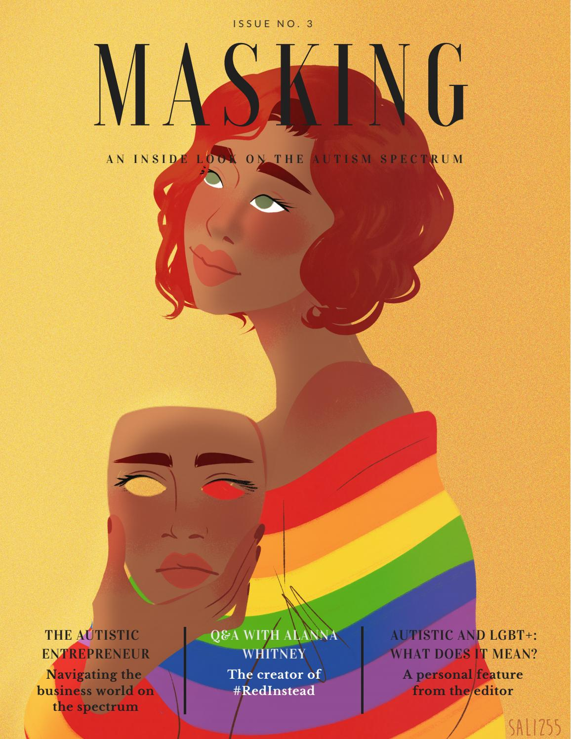 What Does It Mean To Look Autistic >> Masking Issue 3 By Maskingmagazine Issuu