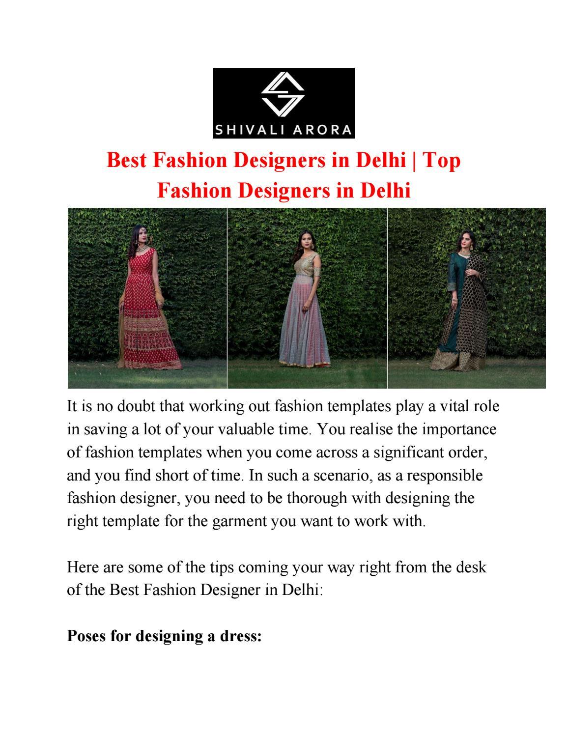 Best Fashion Designers In Delhi Top Fashion Designers In Delhi By Shivali Arora Issuu