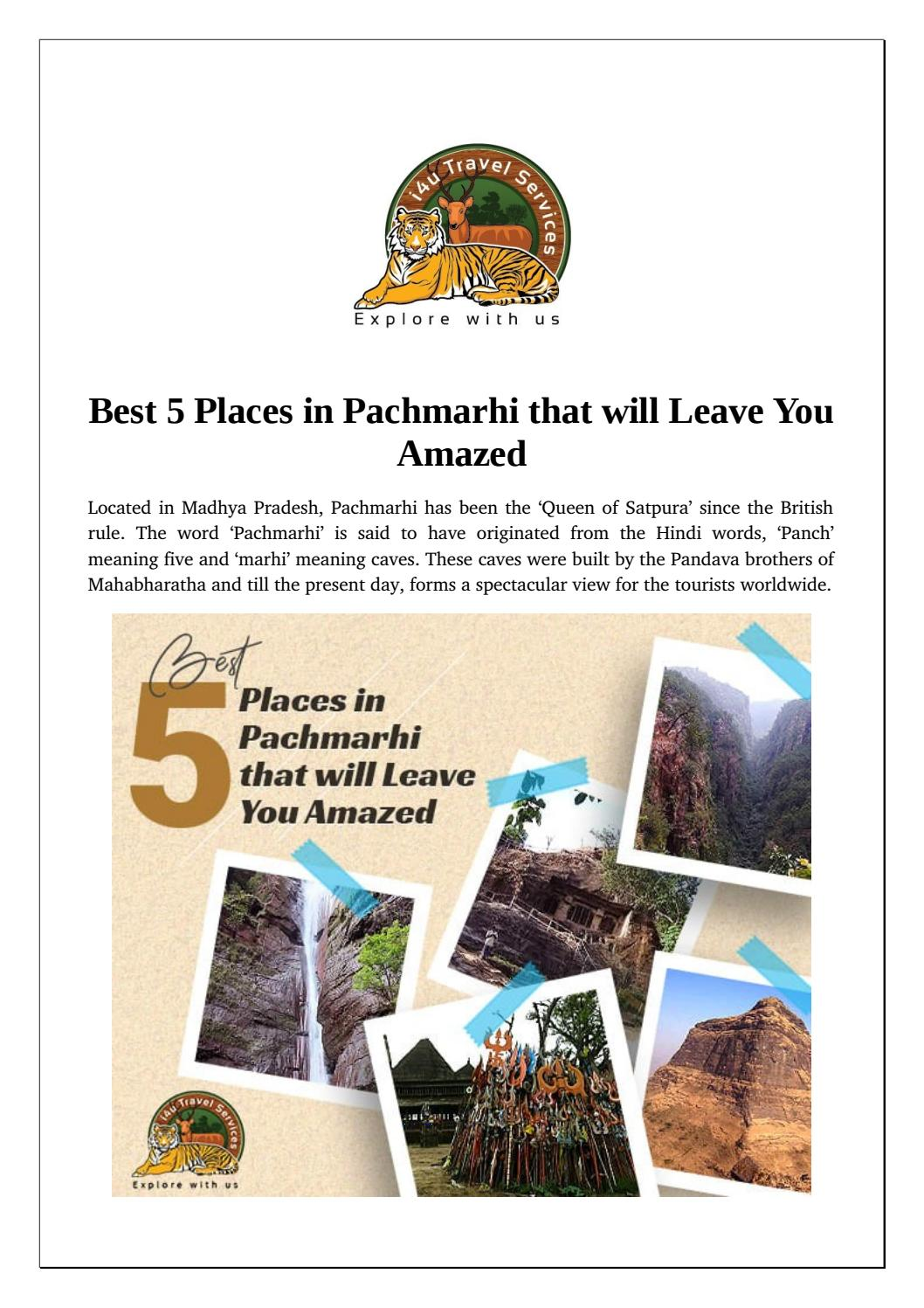 Best 5 Places in Pachmarhi that will Leave You Amazed by i4u Travel - issuu