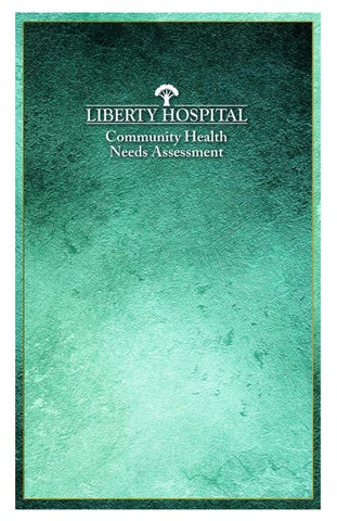2018 CHNA Report by Liberty Hospital - issuu