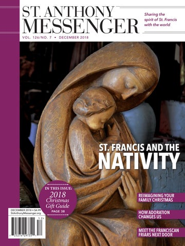 St Anthony Messenger December 2018 By Franciscan Media Issuu